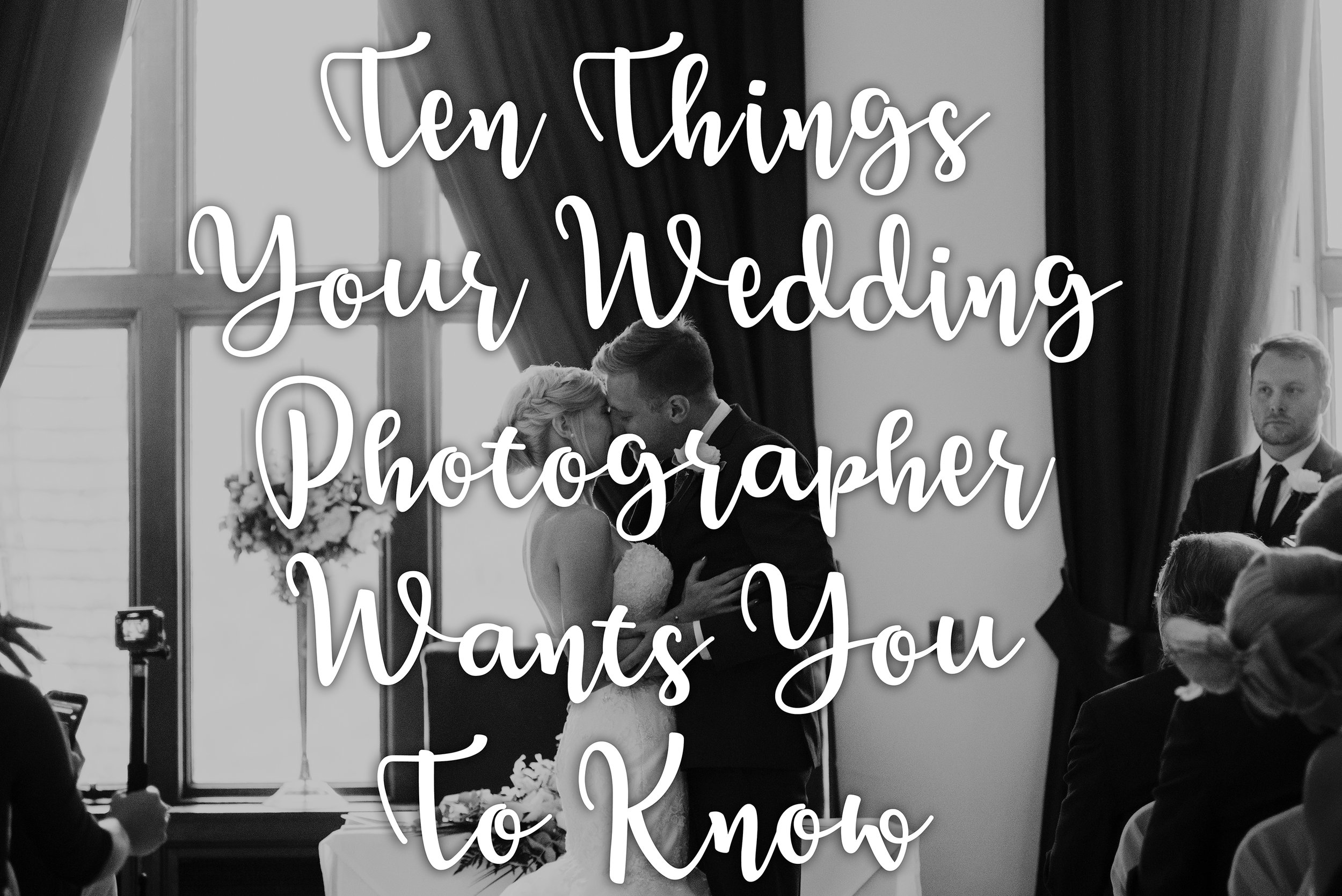 LGEmerick, 10 Things Your Wedding Photographer Wants You To Know