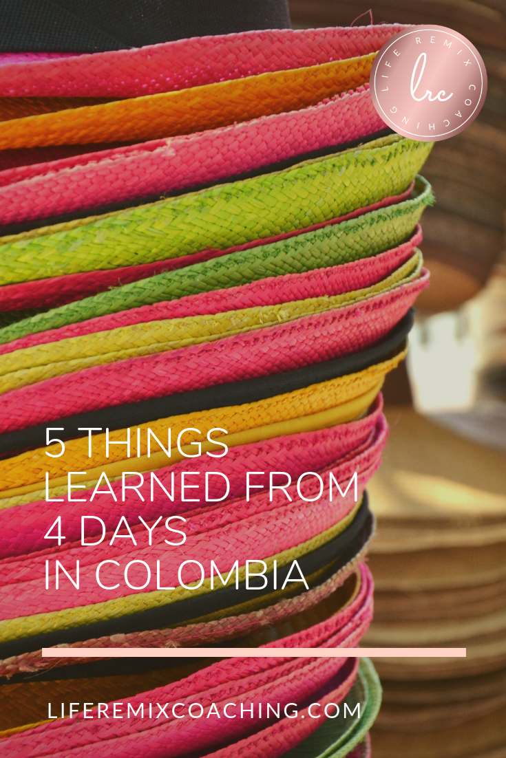 Travel brings the opportunity to not only have fun but to learn so much about ourselves and the world. We leave the routines behind, embrace stepping out of our comfort zones, and liberate ourselves!  www.liferemixcoaching.com/blog/2017/7/6/cartagena