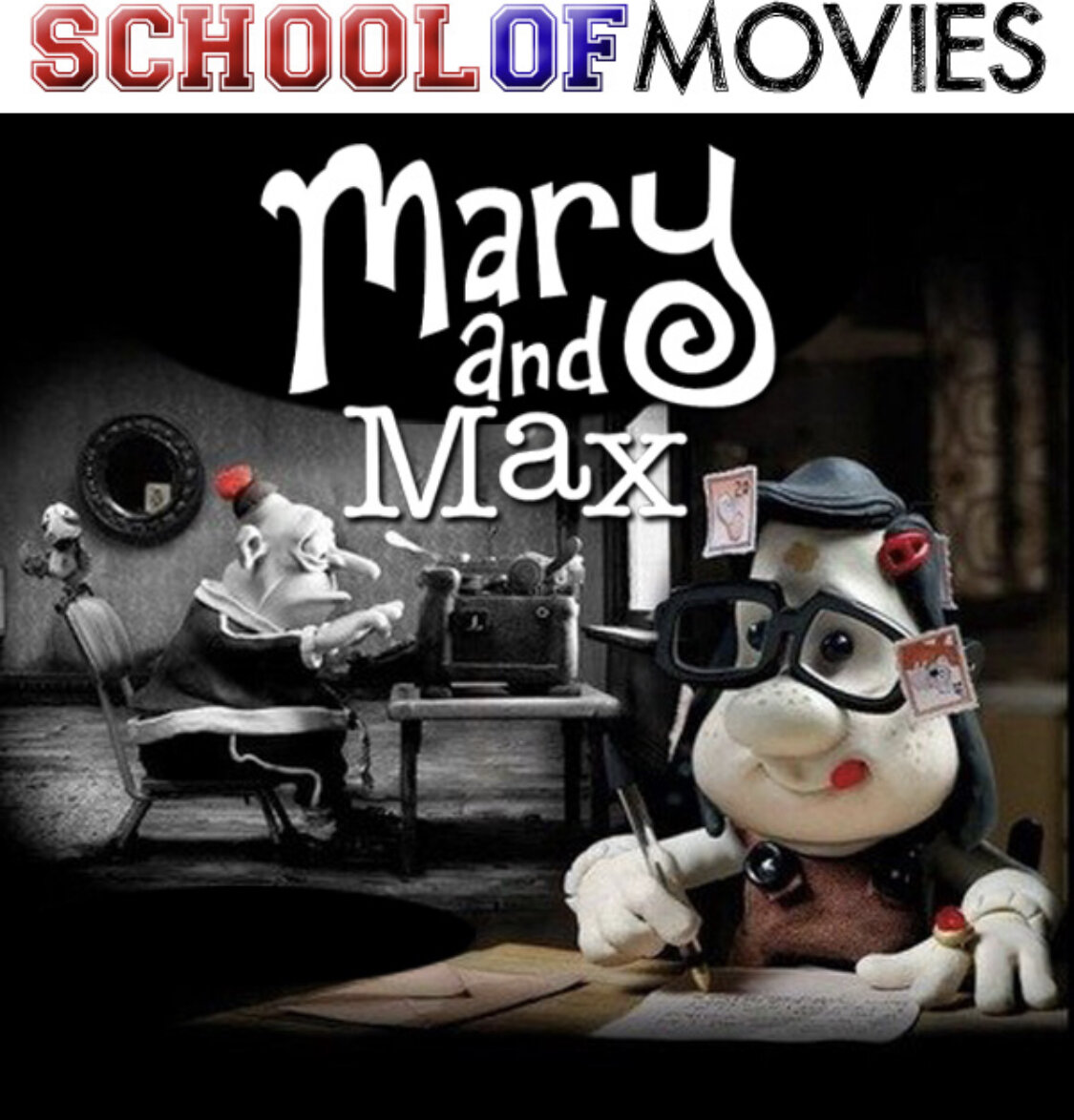 Mary And Max 2sp On The School Of Movies Two Shrinks Pod