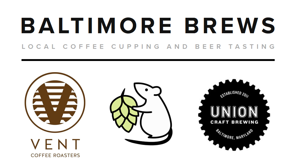 Coffee, Beer, and Coffee Beer - Saturday Jan 20 at UNION. Local coffee cupping and beer tasting. Reserve your spot here: https://www.eventbrite.com/e/baltimore-brews-local-coffee-and-beer-tasting-tickets-42054340665