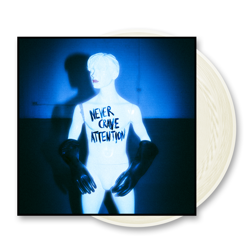 Never Crave Attention EP (vinyl) - Comes with digital download + milky white vinyl