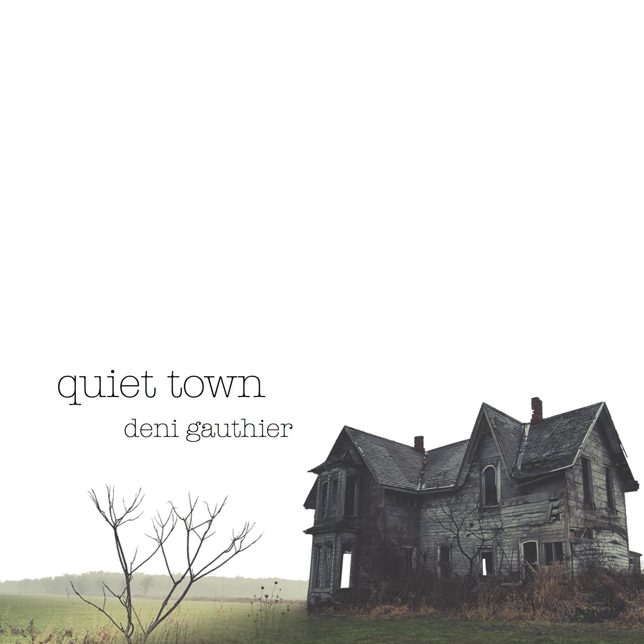 Quiet Town.jpg