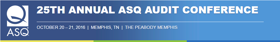 25th Annual ASQ Audit Division conference 2016 ISO 9001 2015