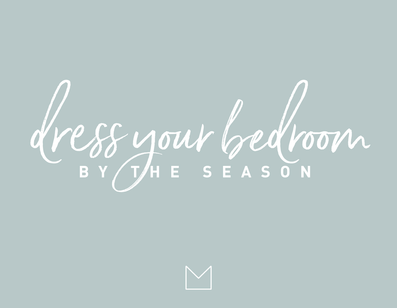 My Luxury Linen Dress your bedroom by the season