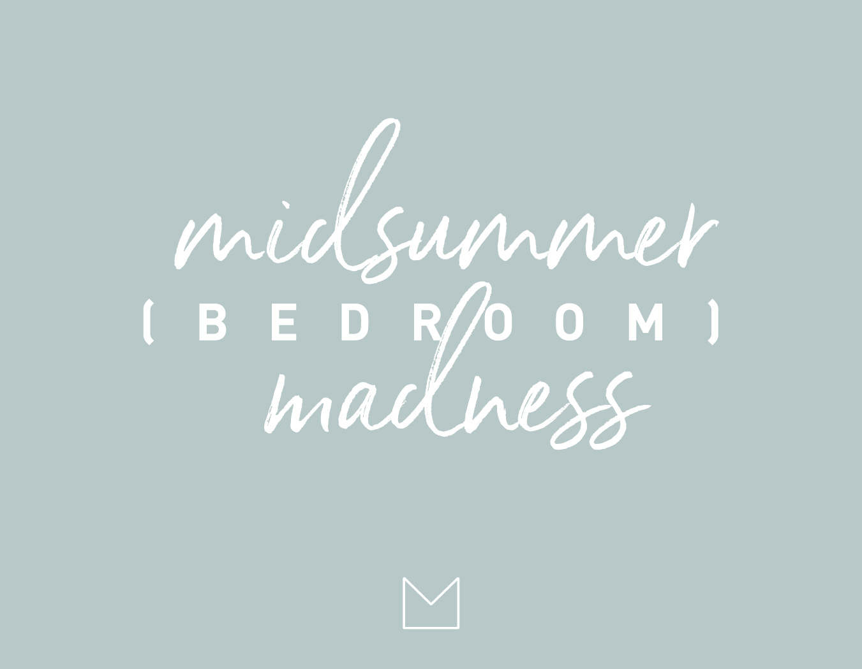 My Luxury Linen Midsummer (bedroom) madness