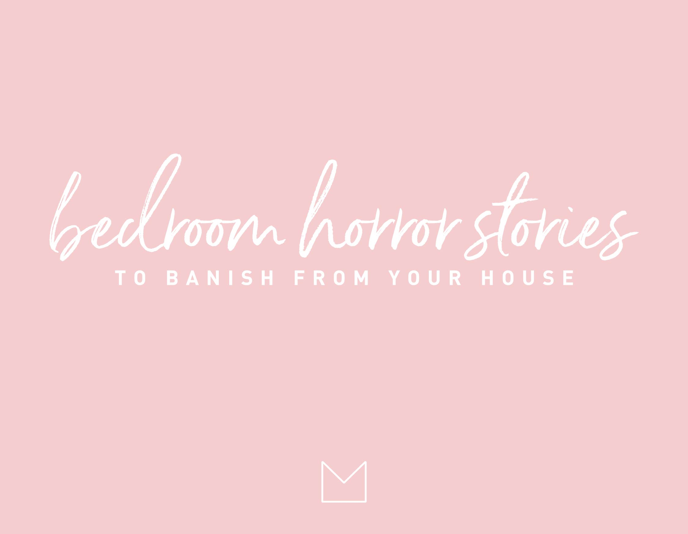 My Luxury Linen Three horror stories to banish from your bedroom