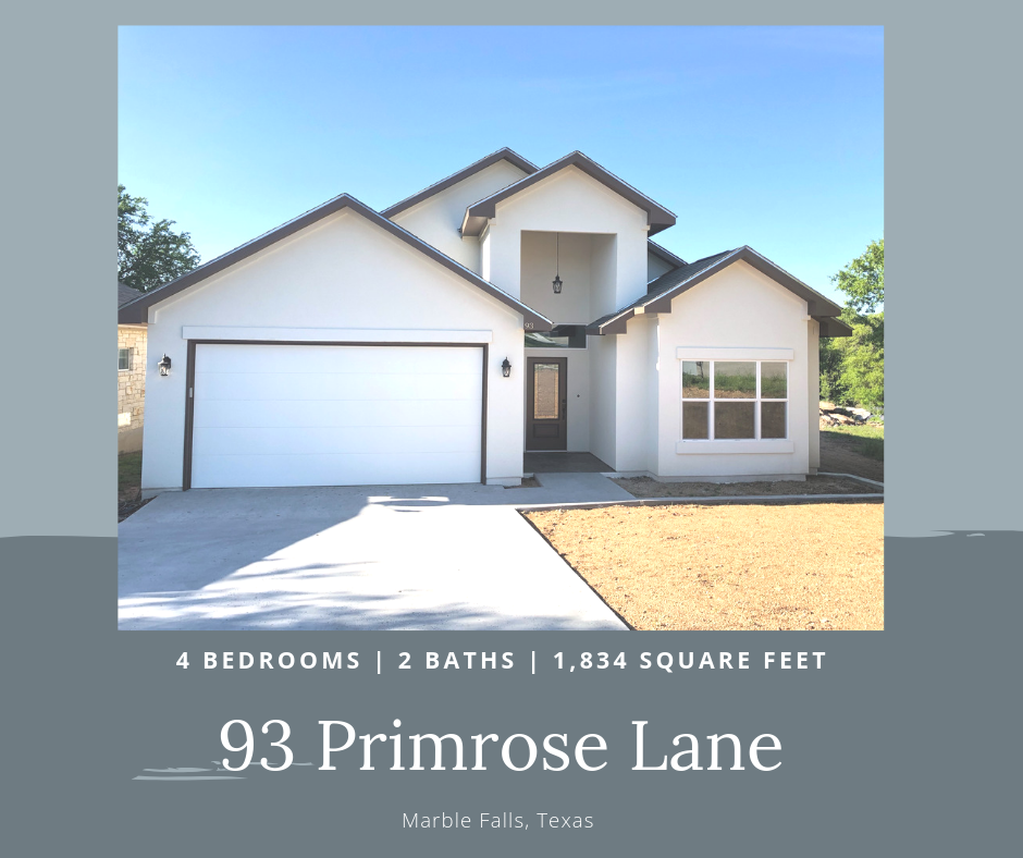 93 Primrose Marble Falls, TX - SOLD4 bedrooms | 2 baths | 1,834 square feet on 50' X 115' lot backing up to incredible Green Belt. A Stunning wet weather pond view from your back deck.