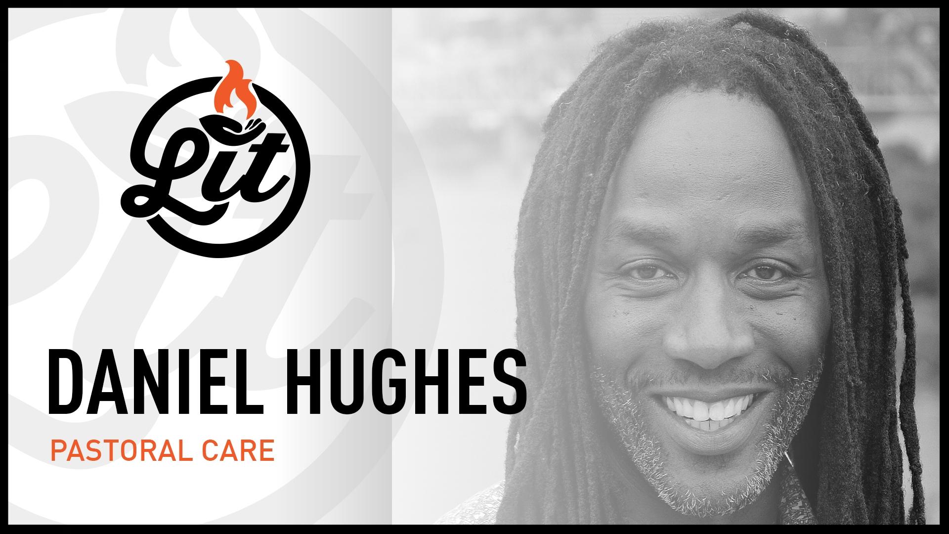 LIT Team - Daniel Hughes - Pastoral Care.jpg