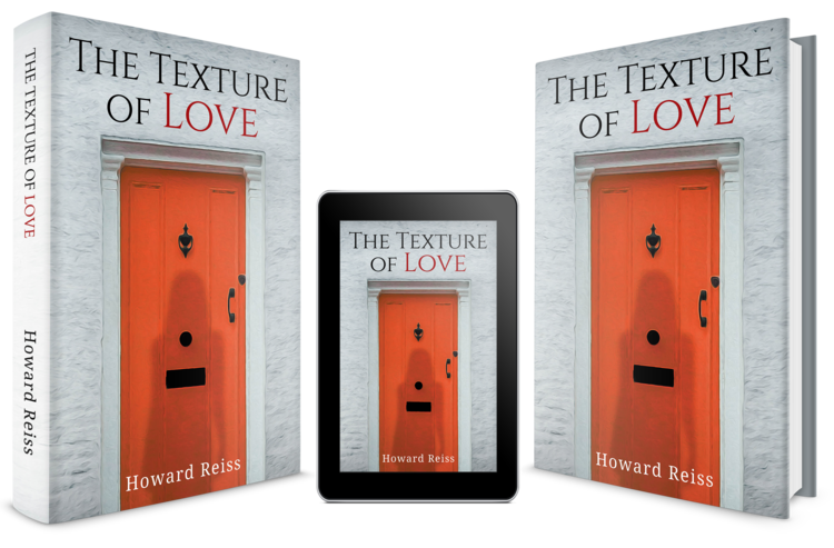 "The Texture of Love - ""An especially gifted storyteller with a knack for creating fully developed characters and original storylines that engage the reader's complete attention from first page to last."