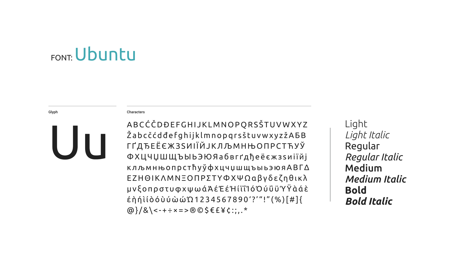 We decided to use Ubuntu for the font as there are both curves as well as sharp edges, just like our design elements.