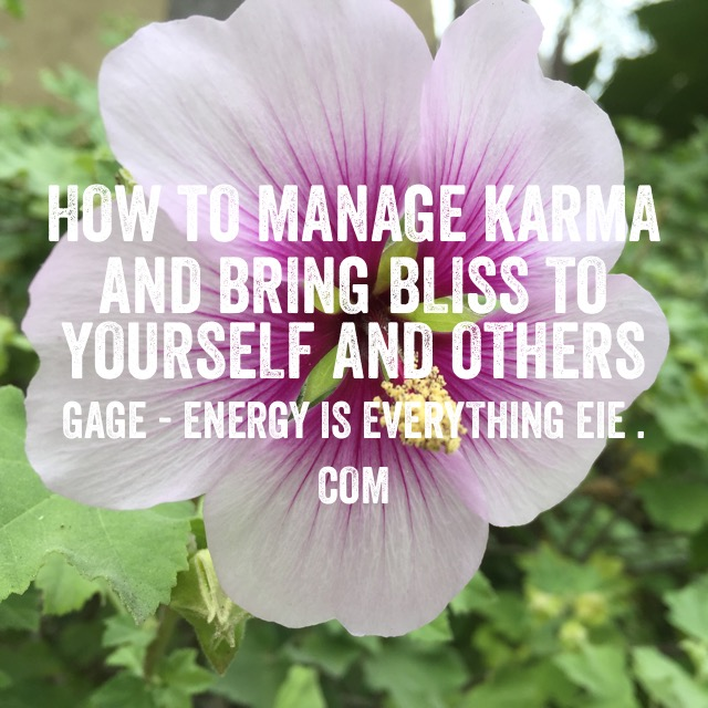 How to Manage Karma and Bring Bliss to Yourself and Others