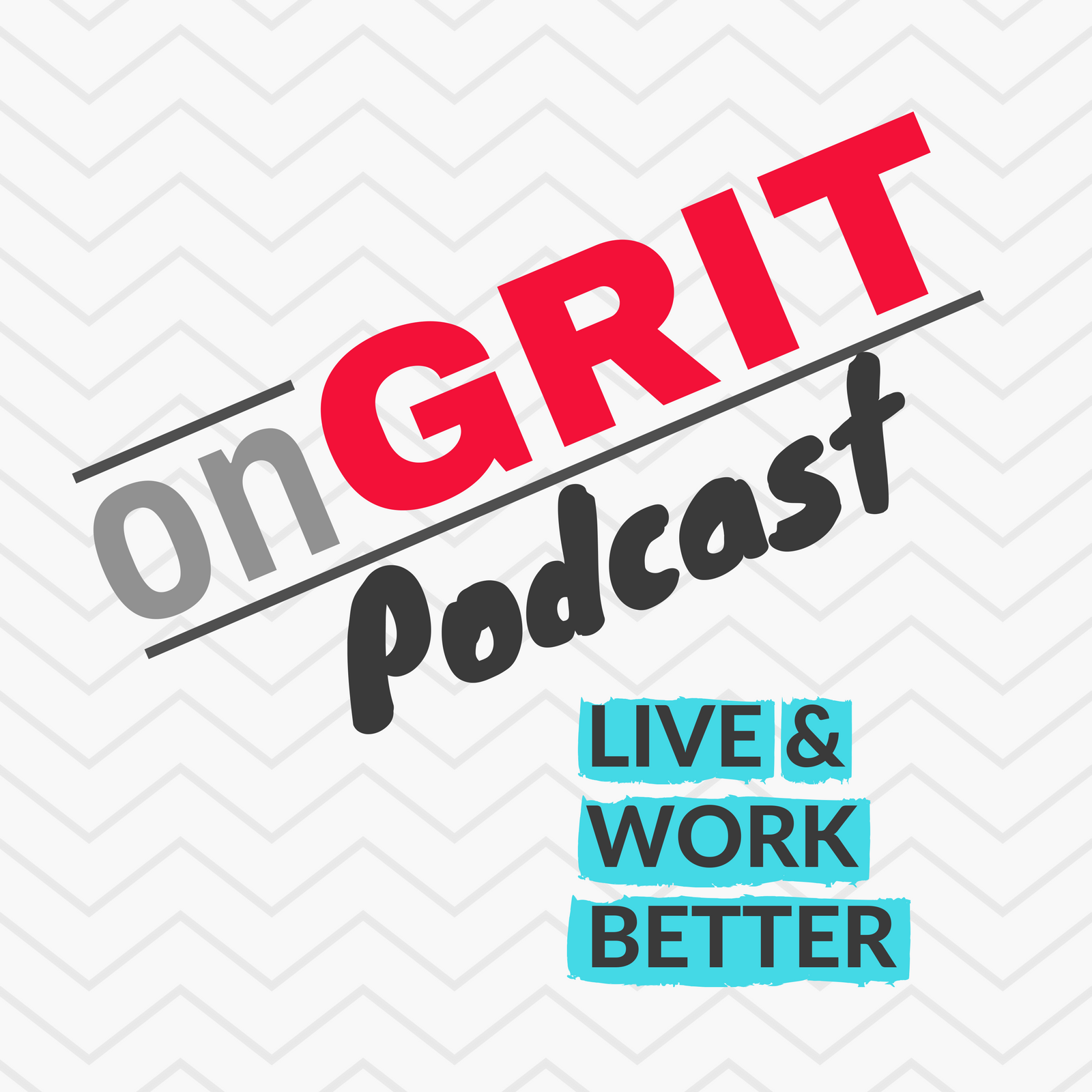 onGRIT live better podcast.png