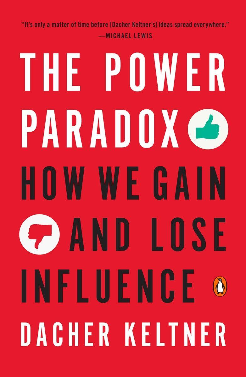 Dacher Keltner Power Paradox Book.jpg