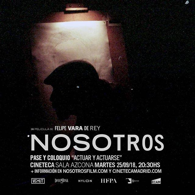"""Mañana pase y coloquio especial sobre """"actuar y actuarse"""" los protagonistas compartirán su experiencia en sala azcona @cinetecamadrid #nosotrosfilm"""