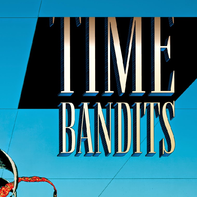 TIME_BANDITS_TITLE_TREATMENT.jpeg