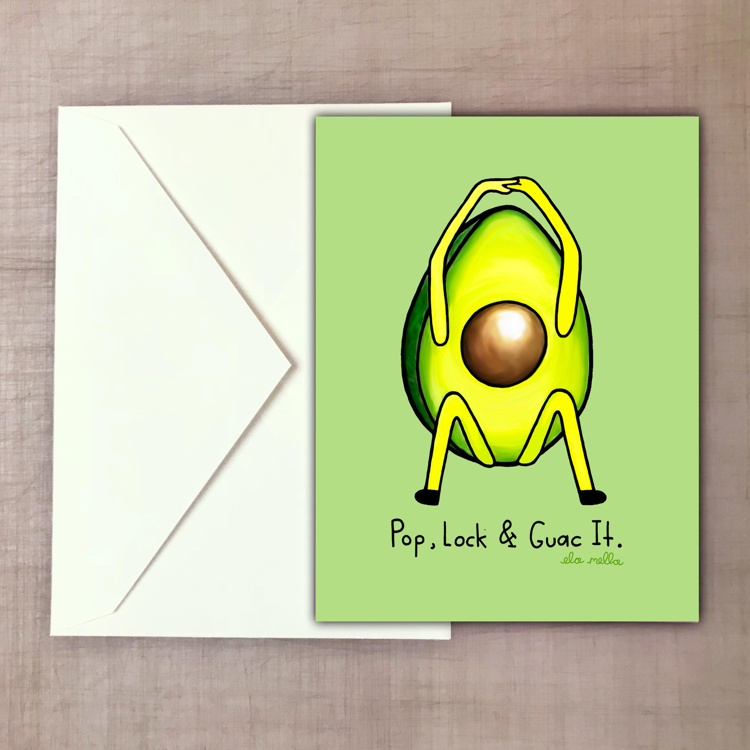 Pop Lock and Guac it greeting card.jpg