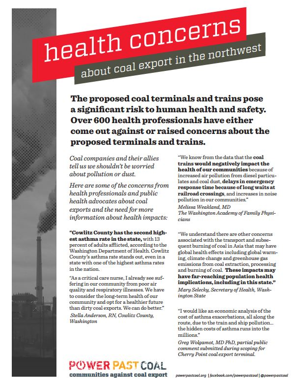 Health Concerns about Coal Export in the Northwest - A fact sheet from the Power Past Coal Coalition on the health impacts of coal export in the Northwest.