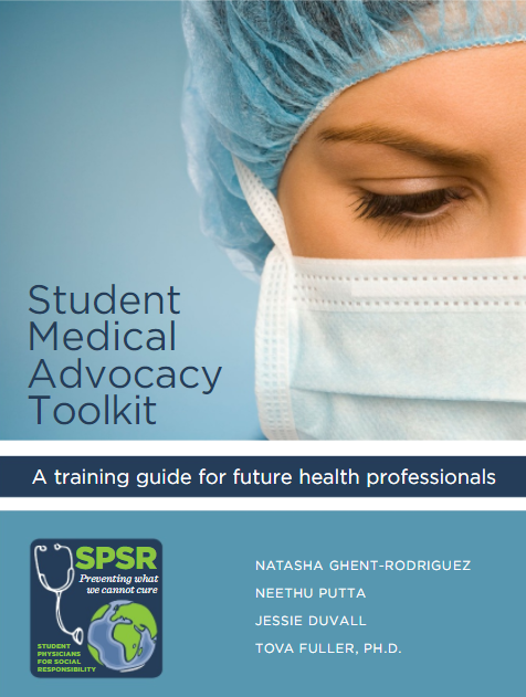 SPSR Medical Advocacy Toolkit - A training guide on health advocacy for future health professionals.