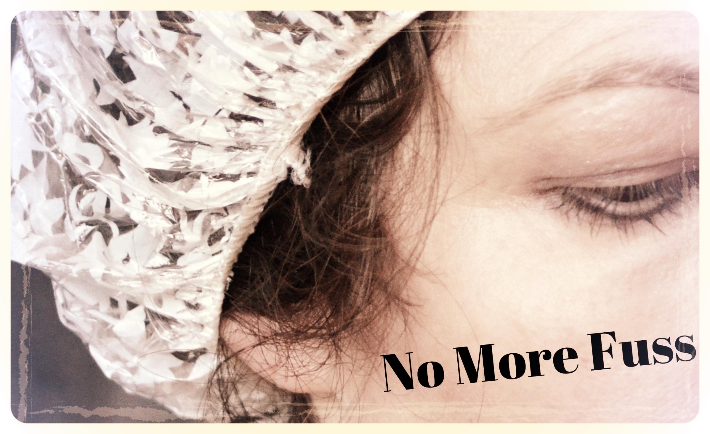 No More Fuss