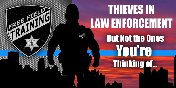 """Thieves In Law Enforcement - Being a new member of any law enforcement is already filled with perils of all kinds. Who'd have thought that you'd have to anticipate raising the shields from those around you? There are MANY reasons to be careful when it comes to thieves that get dollars in their eyes when they know someone """"new"""" has arrived. Tommy talks about it all and answers your questions inside this episode of The Free Field Training Podcast…"""