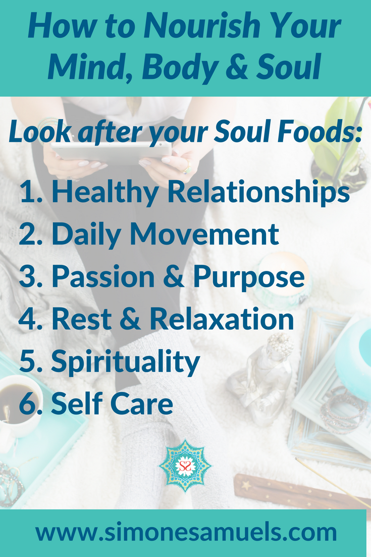 How to nourish your mind, body & soul | Soul Foods #soulfoods #mindbodysoul #nourish