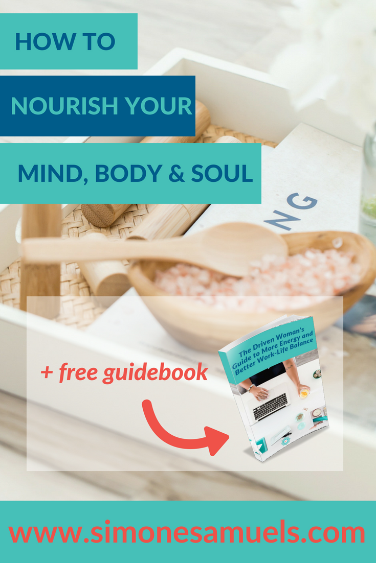How to Nourish Your Mind, Body & Soul- Blog