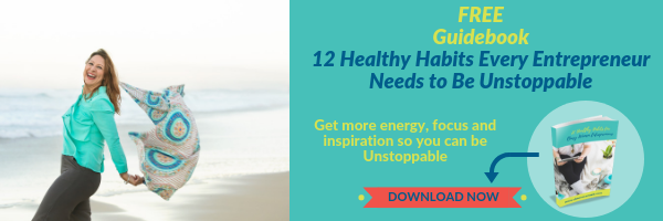 12 Healthy Habits Every Entrepreneur Needs to Have to Be Unstoppable Guidebook Content Upgrade.png