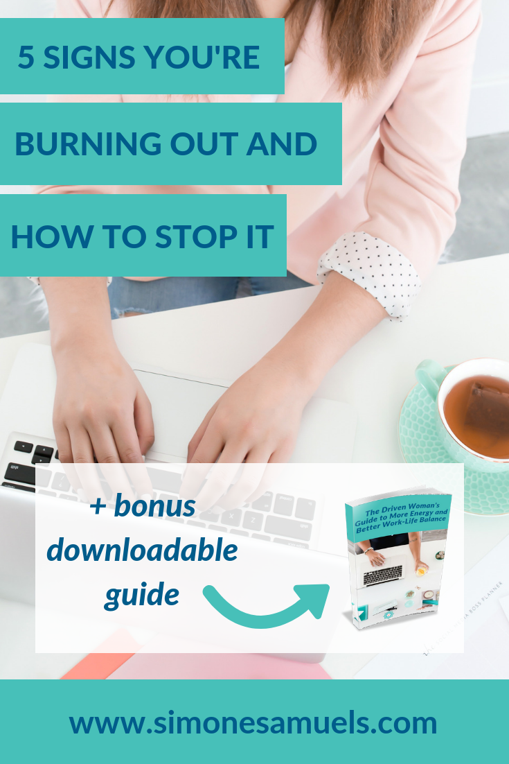 5 Signs You're Burning Out and How to Stop It #burnout #overwhelm #blog #solopreneur