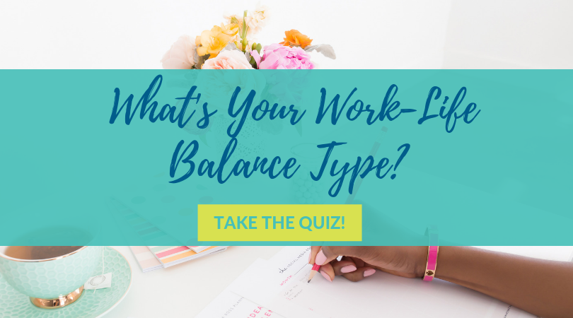 What's your work-life balance type- quiz