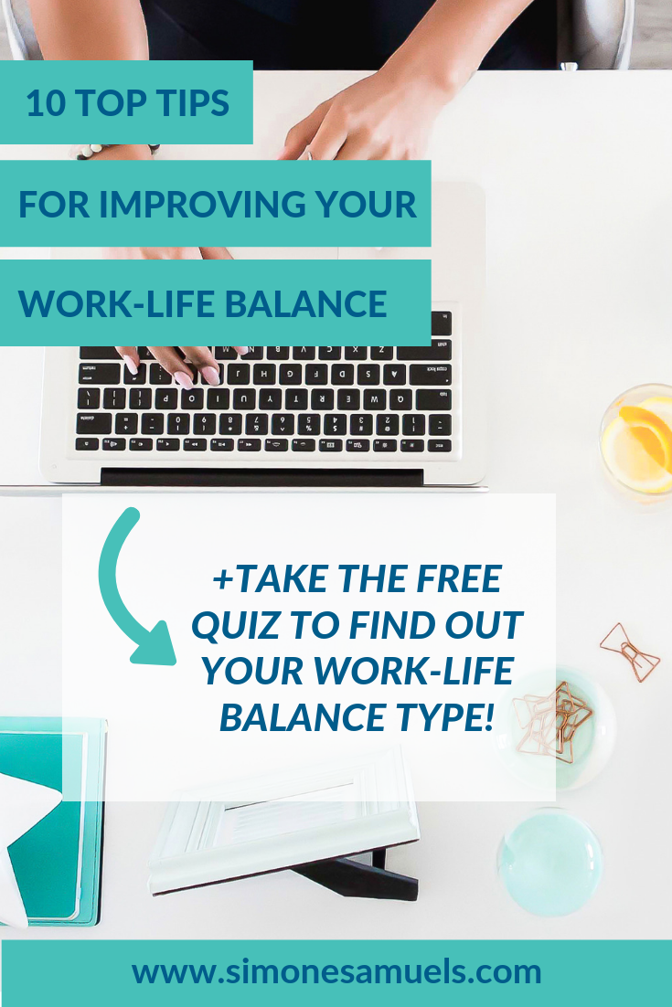 10 Top Tips for Improving Your Work-Life Balance