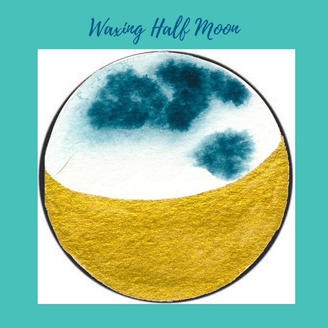 Waxing Half Moon- Action