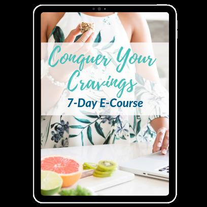 Conquer Your Cravings 7-Day e-course