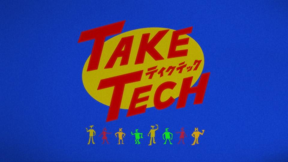 「TAKE TECH」