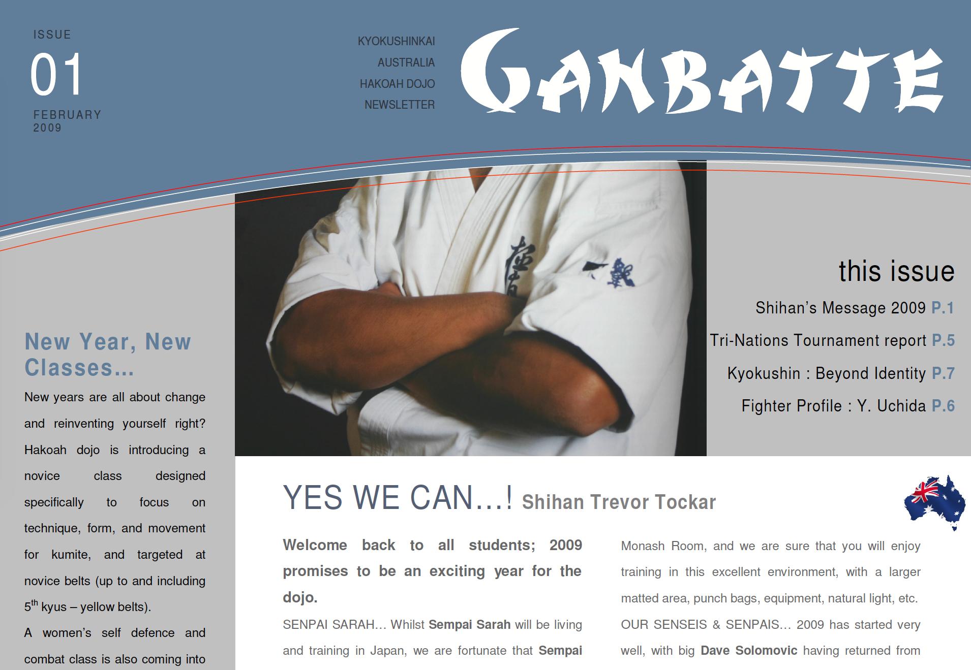 2009 Dojo Newsletter - read the newsletter here.