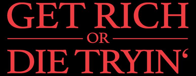 Get_Rich_or_Die_Tryin'_(Film)_Logo.png