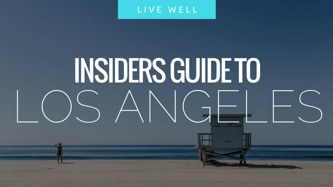 Insiders Guide to Los Angeles letsregale.com.png