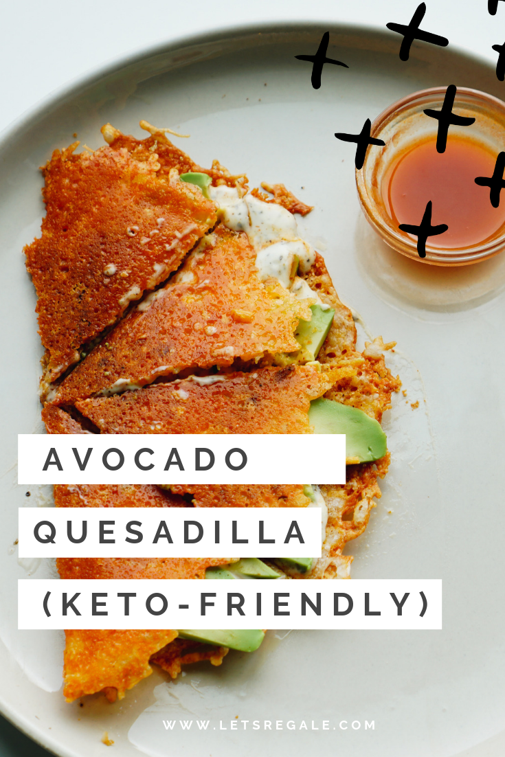 Avocado Quesadilla (Keto-Friendly Recipe) - Keto Recipe, Low Carb, Gluten Free  - www.letsregale.com .png