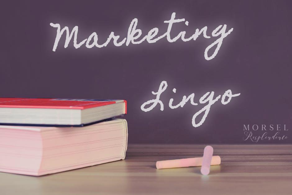 Morsel Resplendence Marketing Lingo