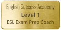 English Success Academy certified Level 1 ESL Exam Prep Coach.png