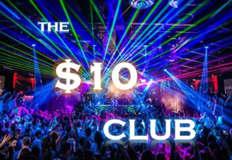 The $10 Club