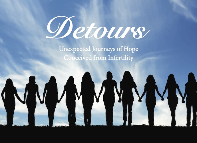 This is the cover of my Amazon bestselling fertility support book,   Detours: Unexpected Journeys of Hope Conceived from Infertility.