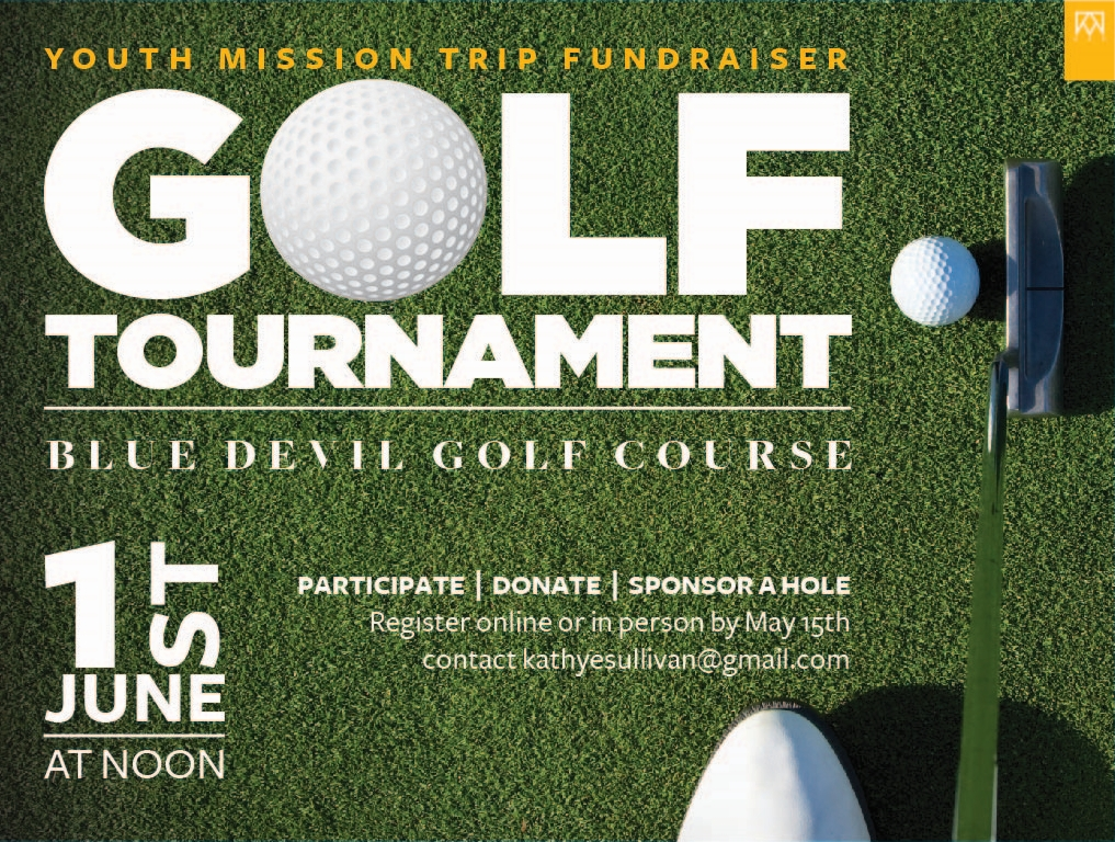 YOUTH MISSION TRIP FUNDRAISER GOLF TOURNAMENT -
