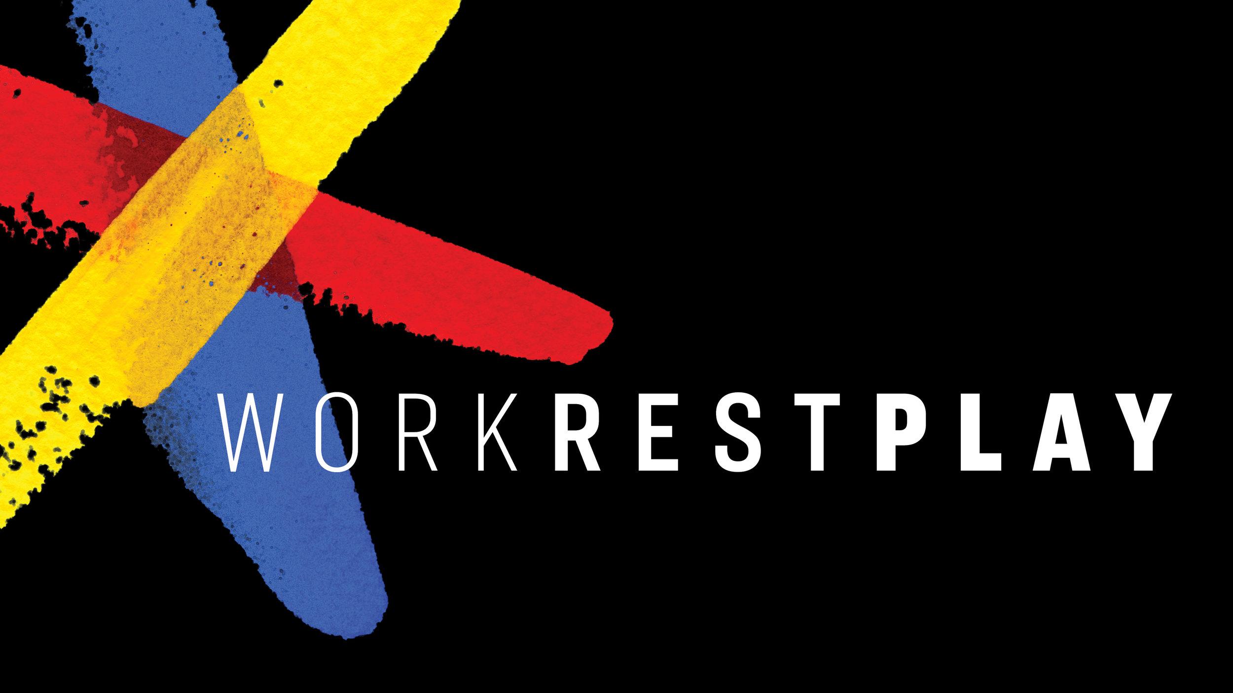 Work Rest Play_Web Graphic_1920x1080_fa.jpg