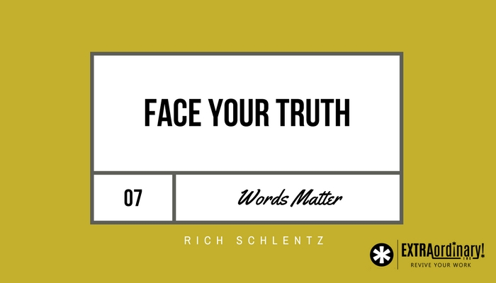 Words-Matter-7-Face-Your-Truth.jpg