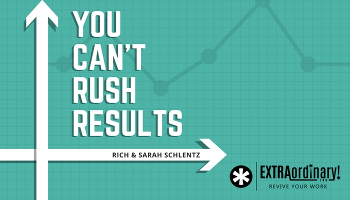 you-cant-rush-results.jpg
