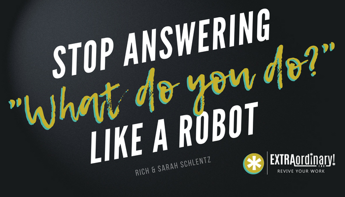 Stop-answering-_what-do-you-do__-like-a-robot-3.jpg