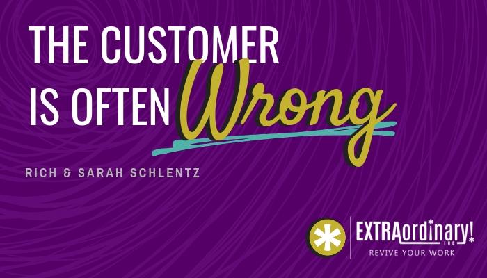 The customer is often wrong.jpg