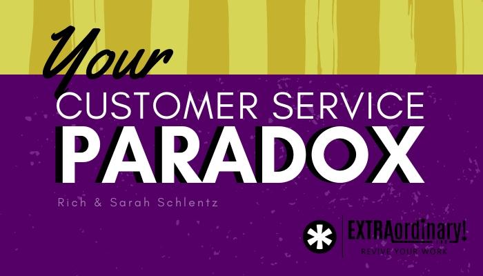 Your customer service paradox.jpg