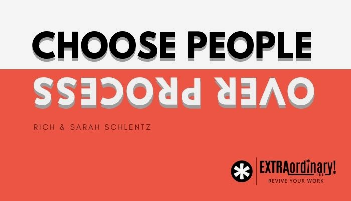 Choose+people+over+process.jpg