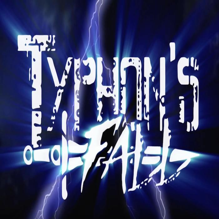 TYPHON'S FALL